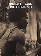 Michael Evans Tribal Art Publications
